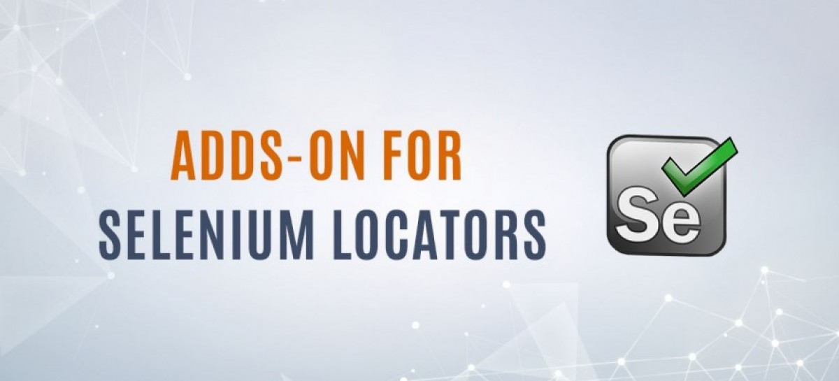 4 Best Add-ons to Identify Selenium Locators
