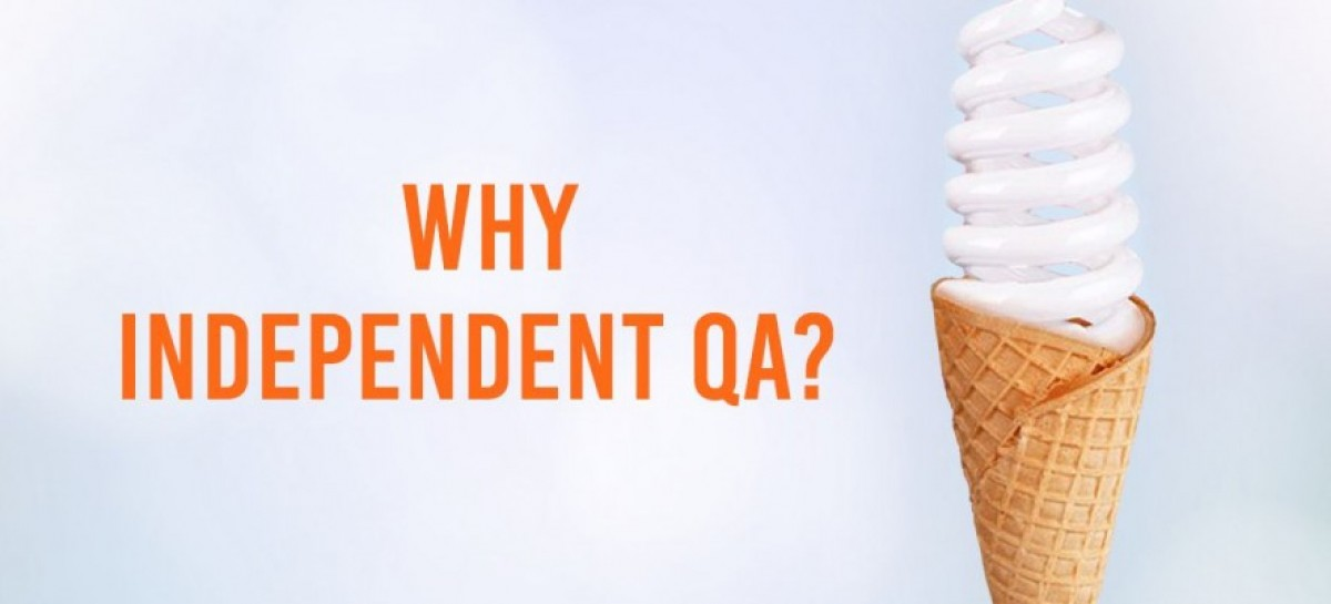 Purpose of an Independent QA Audit