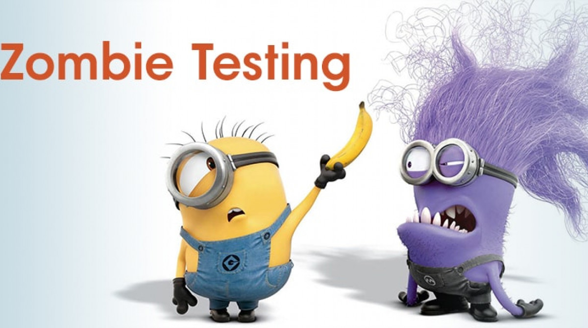 What is Zombie Testing?