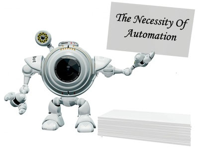 The Necessity Of Automation