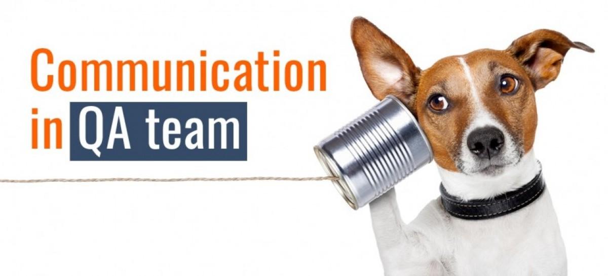 How to Establish Good Communication in QA Team?