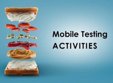 What Activities Should Mobile Testing Include?