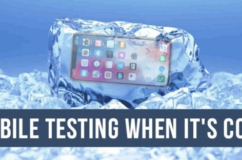 Why Perform Mobile Testing When it is Cold?
