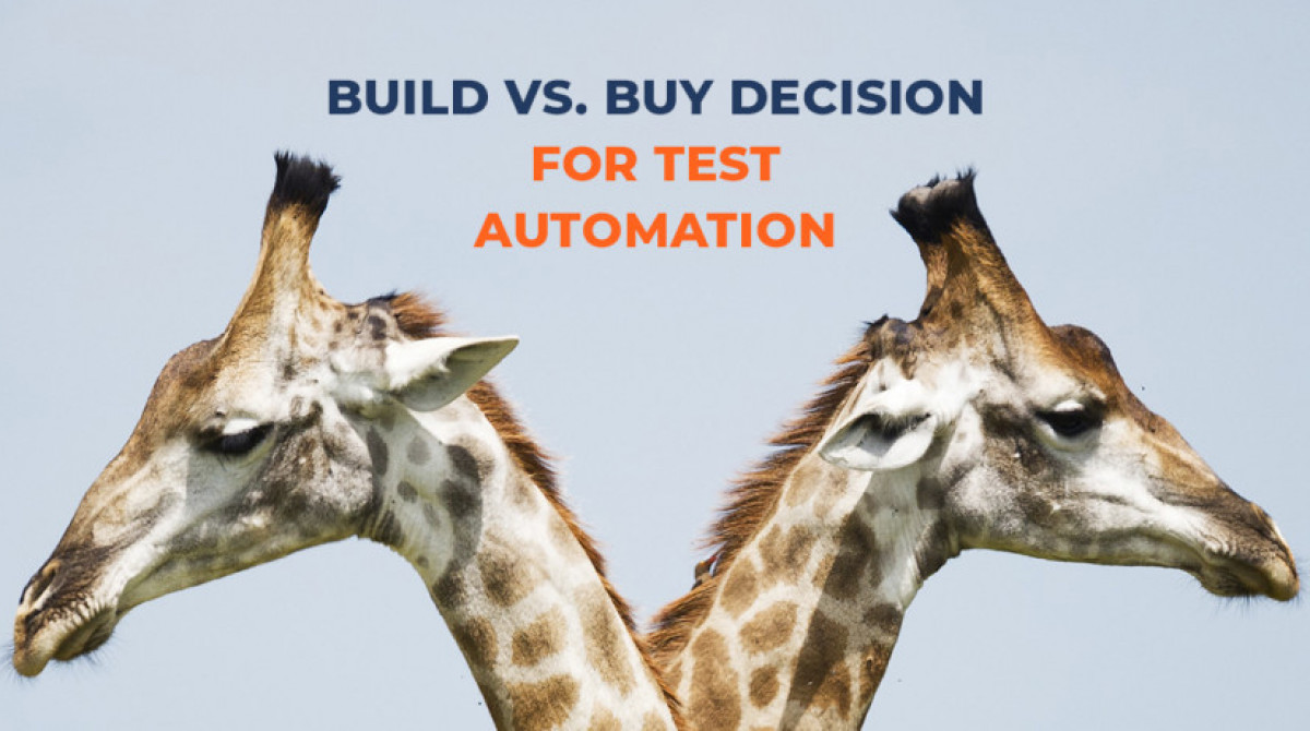 Test Automation Framework: To Build Or To Buy?