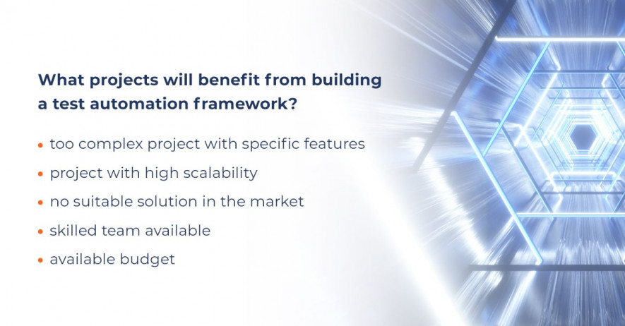 What projects will benefit from building a test automation framework
