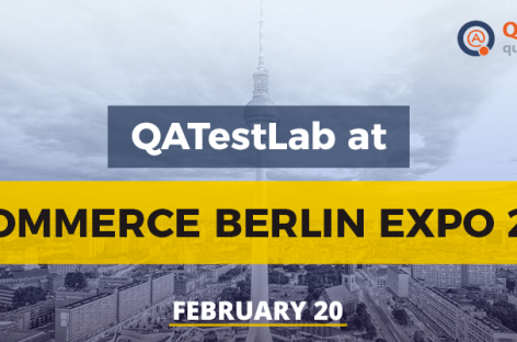 Staying tuned: QATestLab at E-commerce Berlin Expo