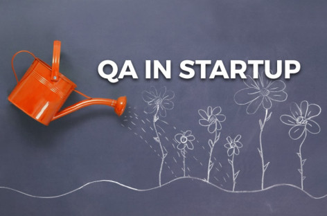 How to Create Efficient QA Team in Startup