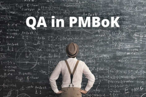 Quality Assurance according to PMBOK
