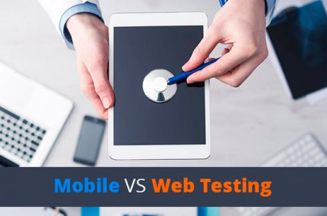 Differences between Web Application and Mobile Application Testing