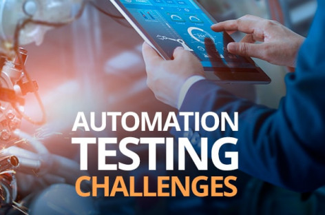 The Most Common Automation Testing Challenges