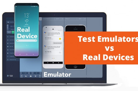 What is better: Test Emulators or Real Devices