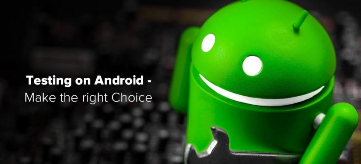 Top Android Devices to choose for Testing Apps in 2019