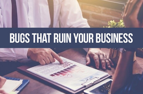 How bugs impact your business. With real-life examples