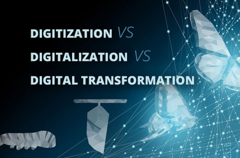 Digitization, Digitalization, And Digital Transformation: What is the difference?