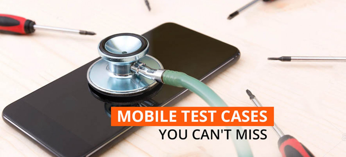 9 Essential Mobile Test Cases