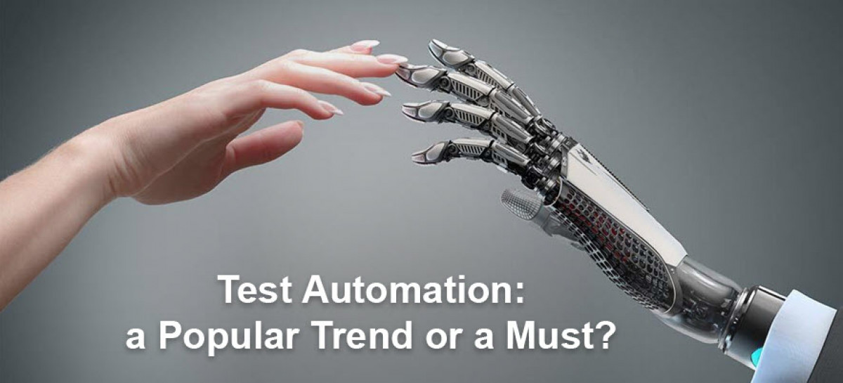 Automated Testing – an Investment in the Future or a Hype Project