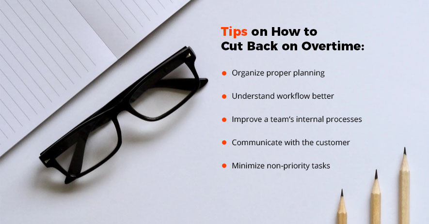 Tips on How to Cut Back on Overtime