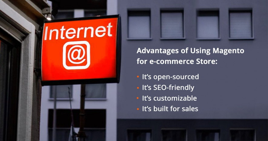 advantages of using magento for e-commerce store