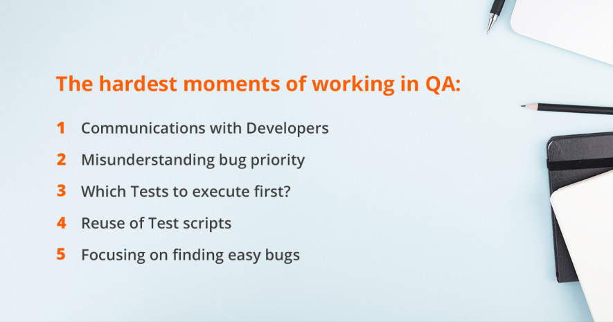 the hardest moments of working in QA