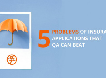 5 Problems of Insurance Applications That Software Testing Can Beat