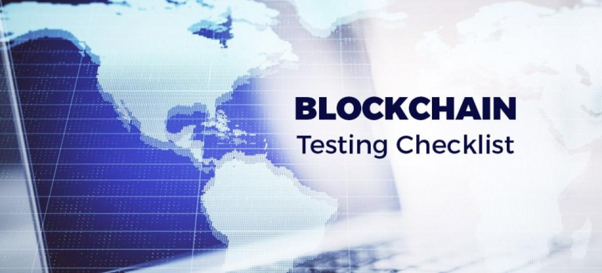 Blockchain Testing in 2020: Ultimate Checklist & Tools