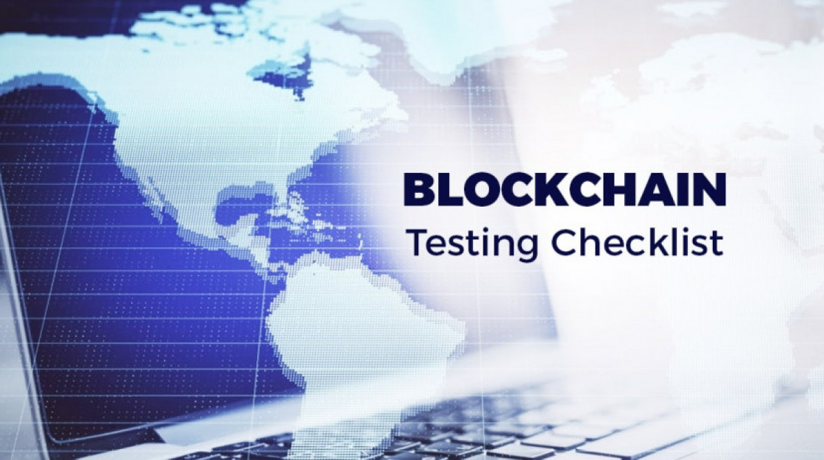 Blockchain Testing in 2020: Ultimate Checklist & Tools