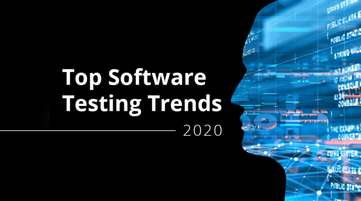 Top Software Testing Trends for 2020