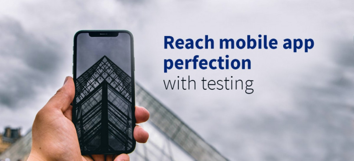 The A-Z Guide: When Mobile App Testing Is Done Right?