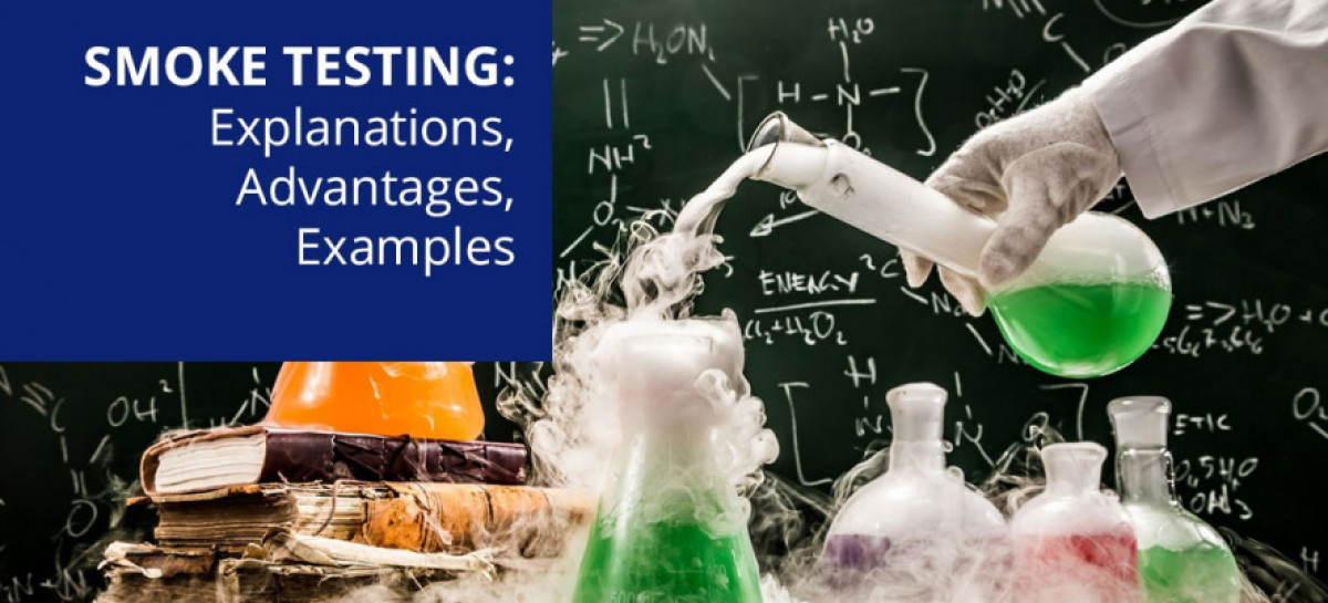 Smoke Testing: What, Why & When