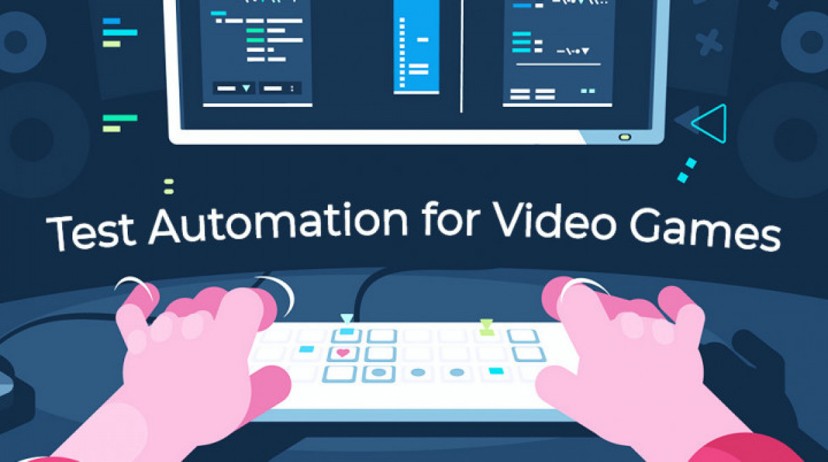 Test Automation for Video Games: Things to Consider Before You Start
