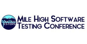 Mile High Software Testing Conference